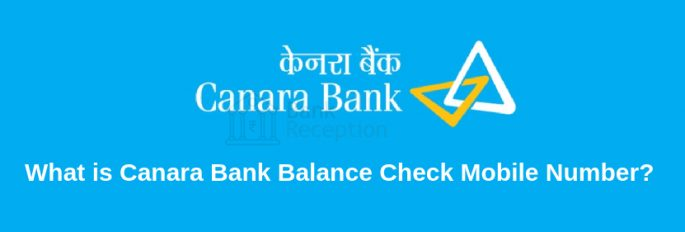 Canara Bank Balance Check Mobile Number