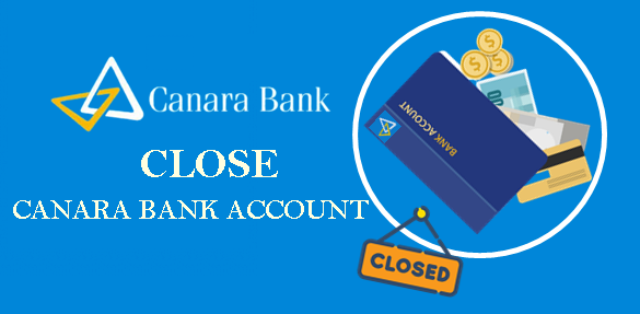 Close-Canara-Bank-Account