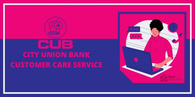 City_Union_Bank_Customer_Care_Service