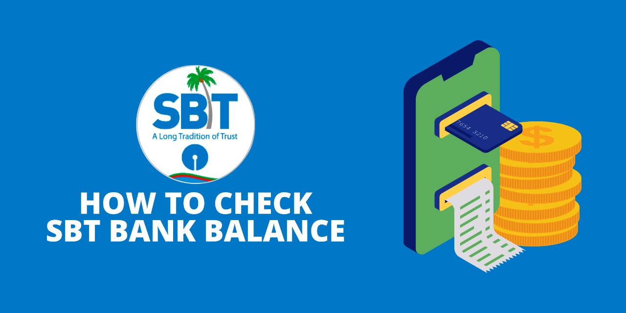 How To Check SBT Bank Balance Enquiry?