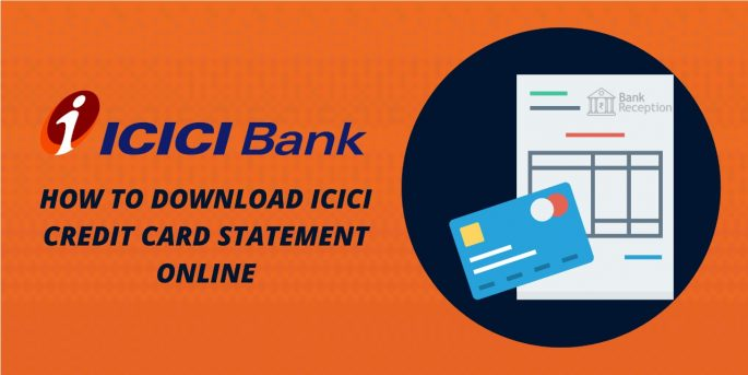 How To Download ICICI Credit Card Statement