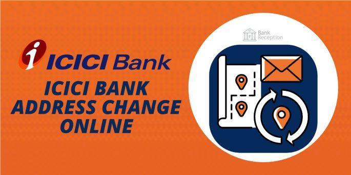 ICICI Bank Address Change Online