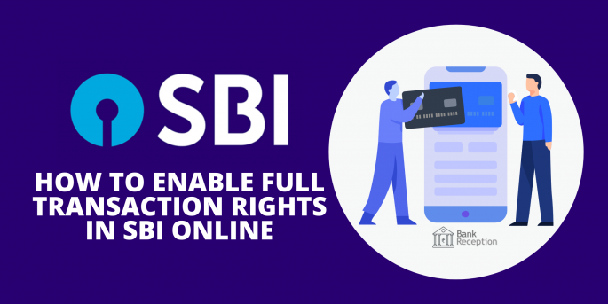 How To Enable Full Transaction Right In SBI Online