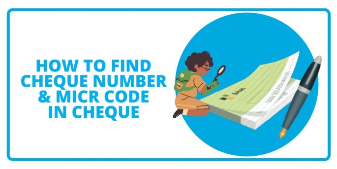 How To Find Cheque Number & MICR Code in Cheque Book