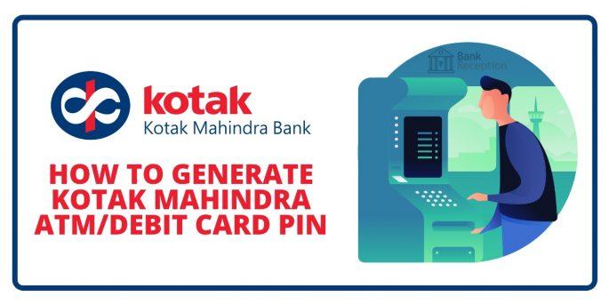 How To Generate Kotak Mahindra ATM/ Debit Card PIN
