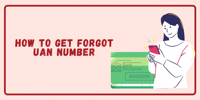 How To Get Forgot UAN Number