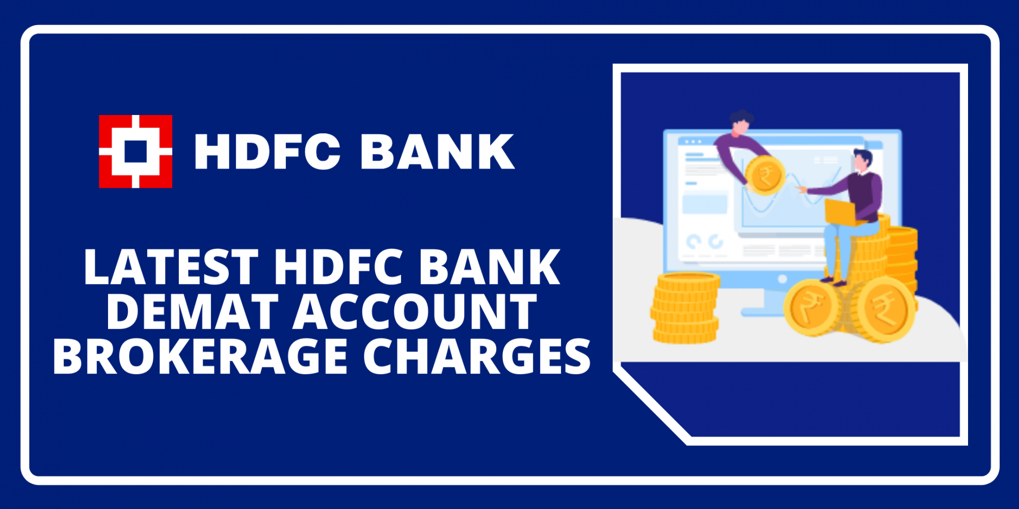Latest HDFC Demat Account Brokerage Charges