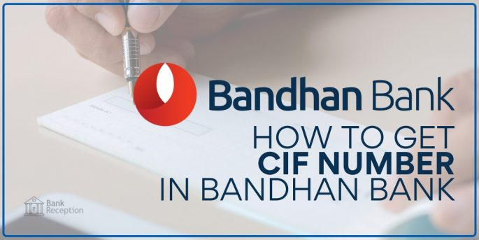 How to Get CIF Number in Bandhan Bank